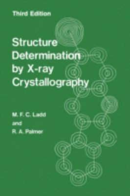 Structure Determination by X-Ray Crystallography 9780306447518