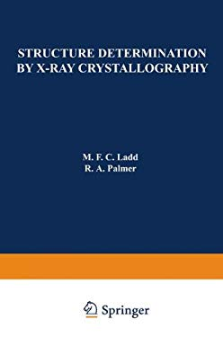 Structure Determination by X-Ray Crystallography 9780306400322
