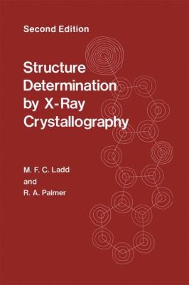 Structure Determination by X-Ray Crystallography 9780306418785