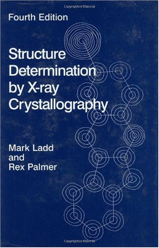 Structure Determination by X-Ray Crystallography [With CDROM] 9780306474538