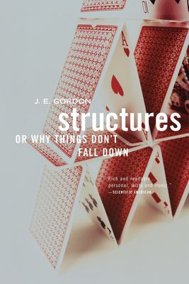 Structures: Or Why Things Don't Fall Down 9780306812835