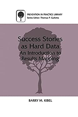 Success Stories as Hard Data