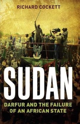 Sudan: Darfur and the Failure of an African State 9780300162738