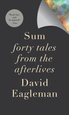 Sum: Forty Tales from the Afterlives 9780307377340