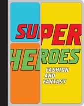 Superheroes: Fashion and Fantasy 844538