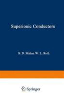 Superionic Conductors 9780306309755