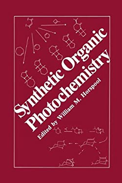 Synthetic Organic Photochemistry 9780306414497