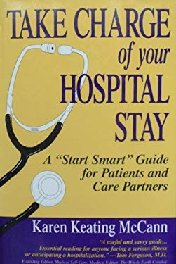 Take Charge of Your Hospital Stay: A