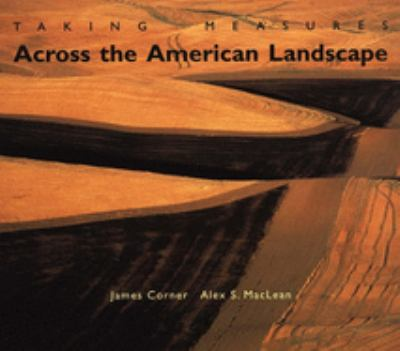 Taking Measures Across the American Landscape 9780300086966