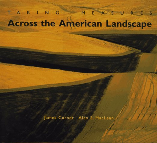Taking Measures Across the American Landscape 9780300065664