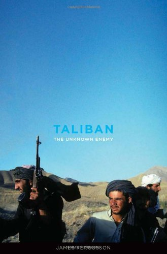 Taliban: The Unknown Enemy 9780306820335