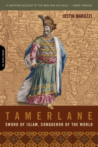 Tamerlane: Sword of Islam, Conqueror of the World 9780306815430
