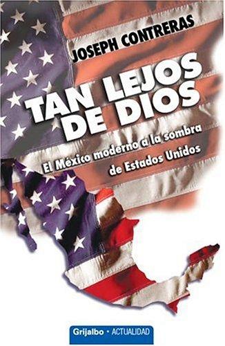 Tan Lejos de Dios 9780307344588