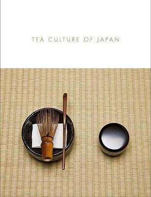 Tea Culture of Japan 9780300146929