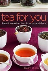 Tea for You: Blending Custom Teas to Savor and Share 876229