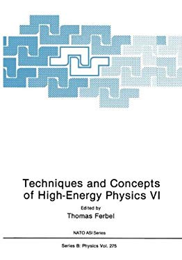Techniques and Concepts of High-Energy Physics VI 9780306440434