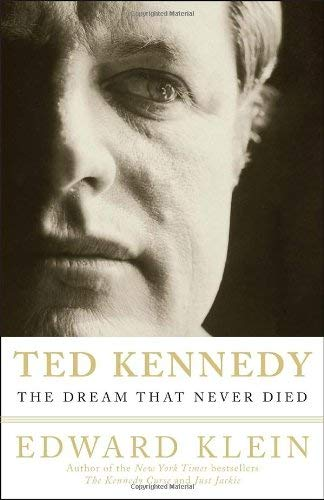 Ted Kennedy: The Dream That Never Died 9780307451040