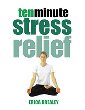 Ten Minute Stress Relief 9780304354856