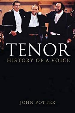 Tenor: History of a Voice 9780300118735