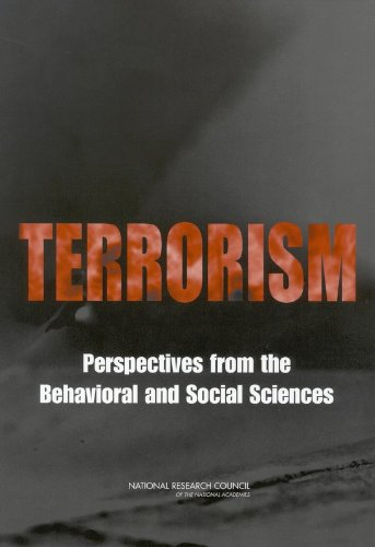 Terrorism: Perspectives from the Behavioral and Social Sciences 9780309086127