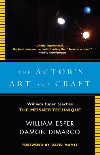Actor's Art and Craft : William Esper Teaches the Meisner Technique