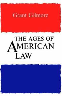 The Ages of American Law 9780300023527