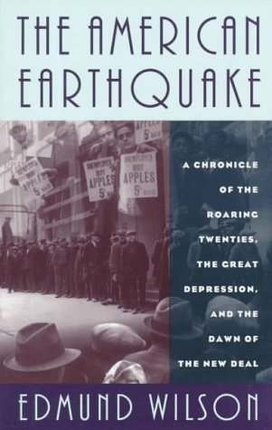The American Earthquake: A Chronicle of the Roaring Twenties, the Great Depression, and the Dawn of the New Deal 9780306806964