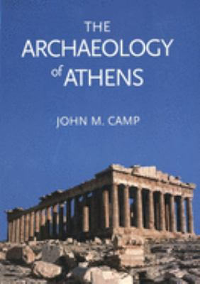 The Archaeology of Athens 9780300101515
