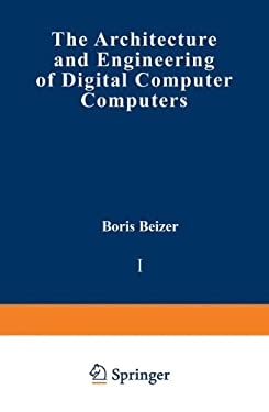 The Architecture and Engineering of Digital Computer Computers 9780306371516
