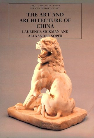 The Art and Architecture of China: 3rd Edition 9780300053340