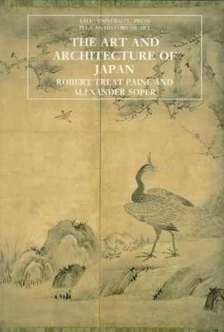 The Art and Architecture of Japan: Third Edition 9780300053333