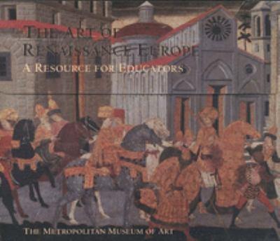 The Art of Renaissance Europe: A Resource for Educators [With CDROM and 40 Slides] 9780300088953