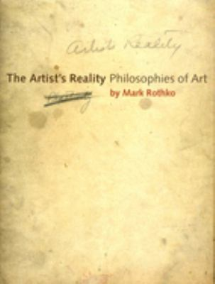 The Artist's Reality: Philosophies of Art 9780300115857