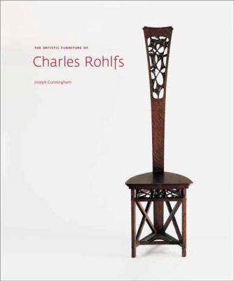 The Artistic Furniture of Charles Rohlfs 9780300139099