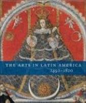 The Arts in Latin America, 1492-1820 843654