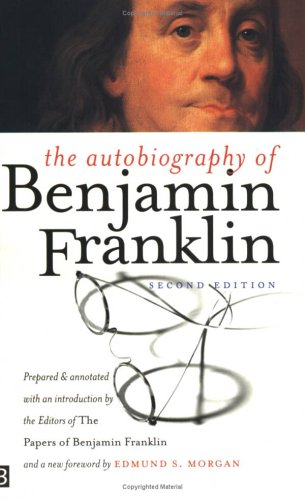 The Autobiography of Benjamin Franklin 9780300098587