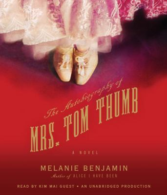 The Autobiography of Mrs. Tom Thumb 9780307713483