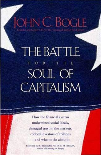 The Battle for the Soul of Capitalism 9780300109900