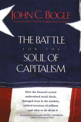 The Battle for the Soul of Capitalism 9780300119718