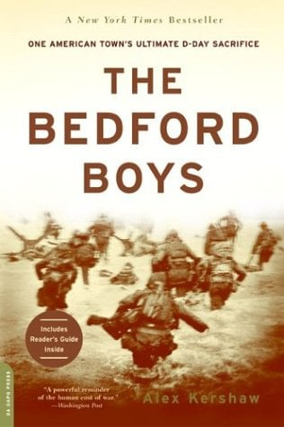 The Bedford Boys: One American Town's Ultimate D-Day Sacrifice 9780306813559
