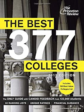 The Best 377 Colleges, 2013 Edition 9780307944870