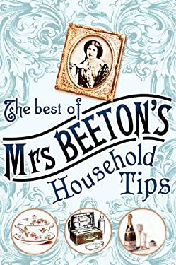The Best of Mrs Beeton's Household Tips 9780304368280