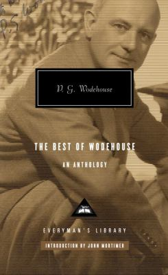 The Best of Wodehouse: An Anthology 9780307266613