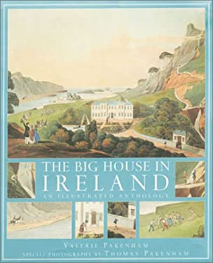 The Big House in Ireland: An Illustrated Anthology 9780304354221