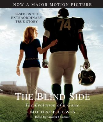 The Blind Side: The Evolution of a Game 9780307715067