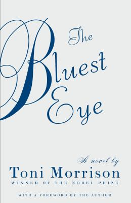 The Bluest Eye 9780307278449