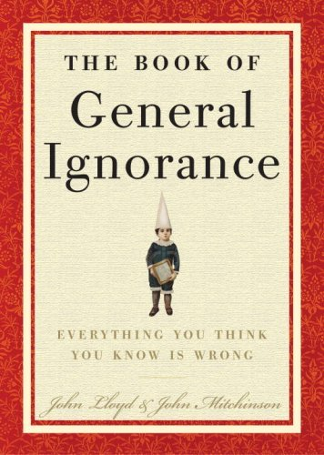 The Book of General Ignorance 9780307394910