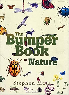 The Bumper Book of Nature: A User's Guide to the Outdoors 9780307589996