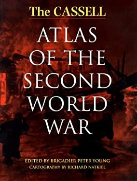The Cassell Atlas of the Second World War 9780304352869