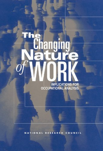 The Changing Nature of Work: Implications for Occupational Analysis 9780309065252
